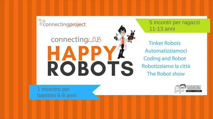 ConnectingLab. Al via l´edizione 2018 HappyRobot